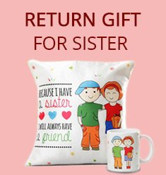 Return Gifts for sister